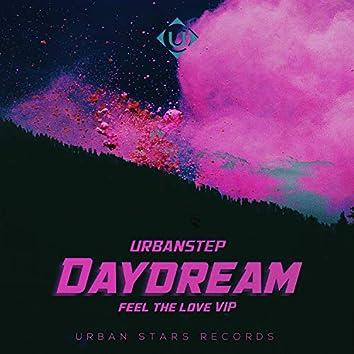 Daydream (Feel The Love VIP)