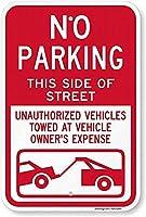 注意標識-通りのこちら側に駐車場はありません。許可されていない車両がけん引されています。 通行の危険性屋外防水および防錆金属錫サイン