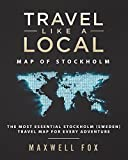 Travel Like a Local - Map of Stockholm: The Most Essential Stockholm (Sweden) Travel Map for Every Adventure