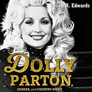 Dolly Parton, Gender, and Country Music audiobook cover art