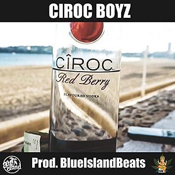 Ciroc Boyz, Vol. 1