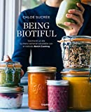 Being Biotiful: Comidas deliciosas, rápidas y saludables con el método Batch Cooking
