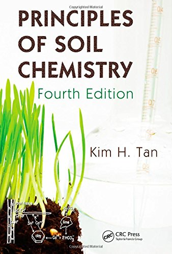 Principles of Soil Chemistry (Books in Soils, Plants, and the Environment)