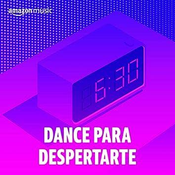 Dance para despertarte
