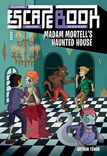 Escape Book: Madam Mortell's Haunted House (Volume 3)の詳細を見る