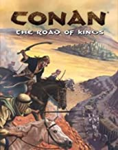 Conan: The Road Of Kings - The Guide To Conan's World