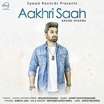 Aakhri Saah - Single