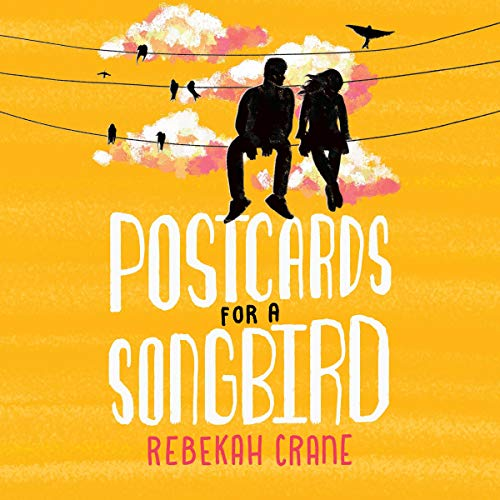 Postcards for a Songbird audiobook cover art