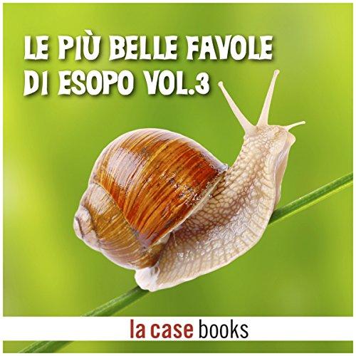 Le più belle favole di Esopo 3 audiobook cover art