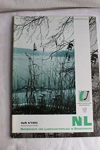 NATURSCHUTZ UND LANDSCHAFTSPFLEGE IN BRANDENBURG, 4/1993