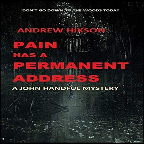 Pain Has a Permanent Address Audiobook By Andrew Hixson cover art