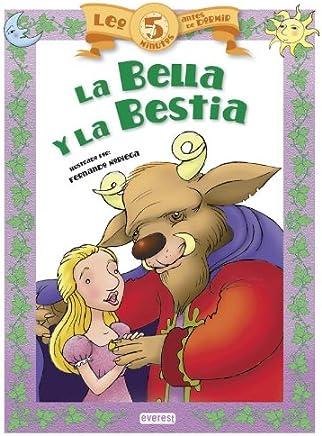 Leo 5 minutos antes de dormir:La Bella y la Bestia (Spanish Edition)