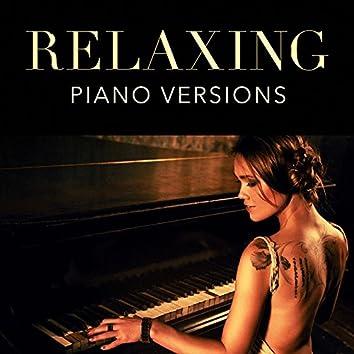 Relaxing Piano Versions