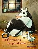 La Florentina no pot dormir (Llibres infantils i juvenils - Sopa de contes)