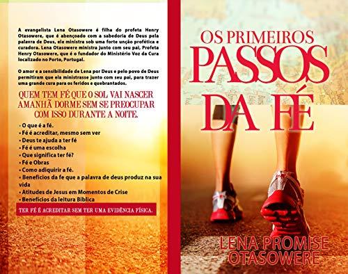 os primeiros passos da fe (Portuguese Edition)