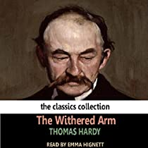 thomas hardy作品_Audible版『The Withered Arm 』 | Thomas Hardy | Audible.co.jp