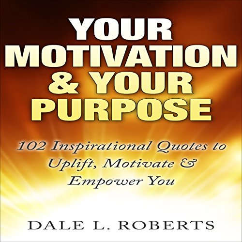 Your Motivation & Your Purpose audiobook cover art