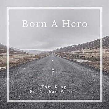 Born a Hero (feat. Nathan Warnes)