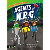 Science Adventure Stories: Agents of N.R.G.: Solve the Puzzles, Save the World! (English Edition)