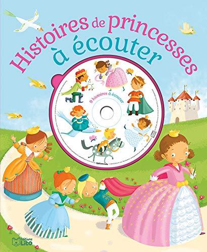 Ecoute et rêve: Histoire de princesses à écouter - Dès 4 ans