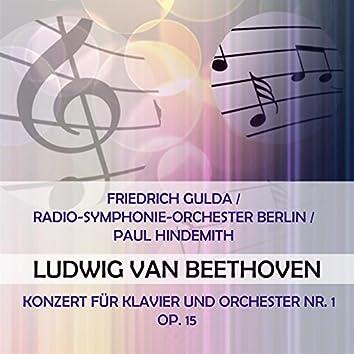 Friedrich Gulda / Radio-Symphonie-Orchester Berlin / Paul Hindemith Play: Ludwig Van Beethoven: Konzert Für Klavier Und Orchester NR. 1, OP. 15 (Live)