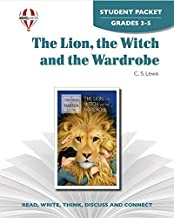 The Lion, the Witch & the Wardrobe - Student Packet by Novel Units (The Chronicles of Narnia Series Book 1)