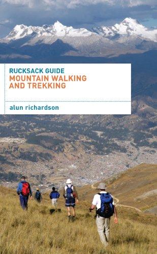 Rucksack Guide - Mountain Walking and Trekking (Rucksack Guides) (English Edition)