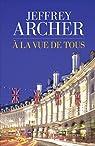 À la vue de tous par Archer