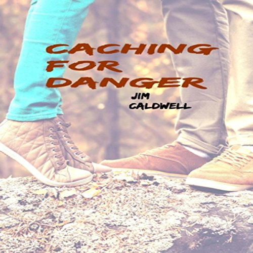 Caching for Danger audiobook cover art