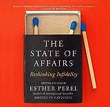 The State of Affairs - Rethinking Infidelity - Blackstone Audio Books - 10/10/2017