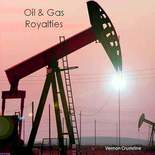 Oil and Gas Royalties audiobook cover art