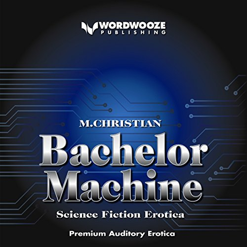 Bachelor Machine audiobook cover art