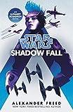 Star Wars: Shadow Fall (Star Wars: Alphabet Squadron Book 2) (English Edition)
