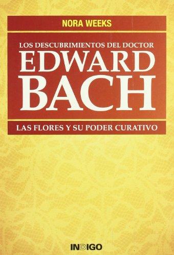 Descubrimientos Del Doctor Edward Bach, Los