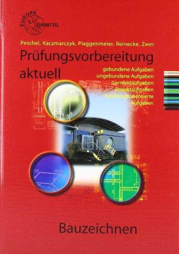 Prüfungsvorbereitung aktuell Bauzeichnen