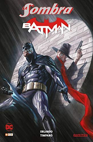 La Sombra/Batman: The Shadow/Batman núms. 1 a 6 USA