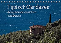 Typisch Gardasee - Bezaubernde Ansichten und Details (Tischkalender 2022 DIN A5 quer): Typisches rund um den Gardasee (Monatskalender, 14 Seiten )
