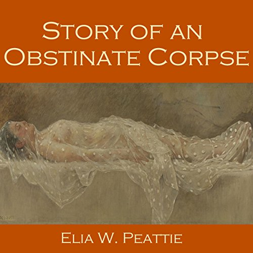 Story of an Obstinate Corpse audiobook cover art