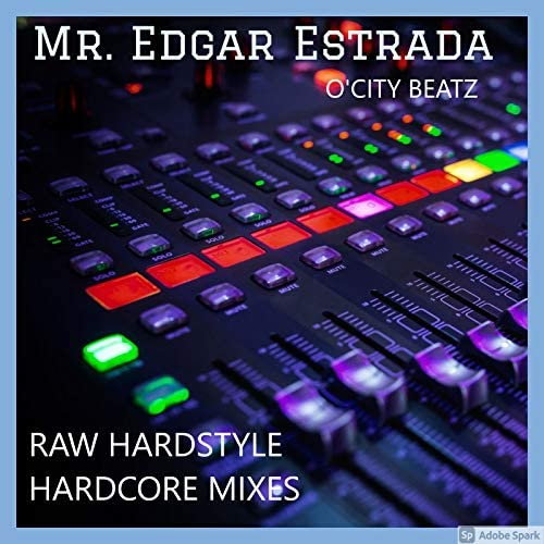 O'City Beatz & Mr. Edgar Estrada