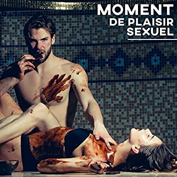 Moment de plaisir sexuel – 1 Heure de musique tantrique pour massage érotique et préliminaires chauds