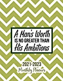 2021 - 2023 Three Year Monthly Planner: A man's worth is no greater than his ambitions. 3 Year Monthly Planner from January 2021 to December 2023 ... Holidays Schedule Organizer Agenda Notebook