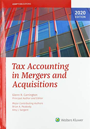 Compare Textbook Prices for Tax Accounting in Mergers and Acquisitions, 2020 Edition  ISBN 9780808052852 by Glenn R. Carrington