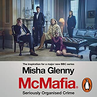 McMafia     Seriously Organised Crime              Written by:                                                                                                                                 Misha Glenny                               Narrated by:                                                                                                                                 Stephen Thorne                      Length: 16 hrs and 30 mins     Not rated yet     Overall 0.0