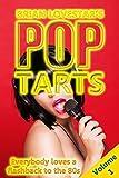 Pop Tarts: Volume 1 (English Edition)