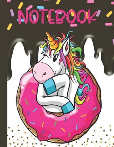 WINKING UNICORN DONUT NOTEBOOK; FOR CHEEKY CHICKS WHO LOVE UNICORNS: DONUTS, FROSTING, SPRINKLES AND UNICORNS ; ) WHAT ELSE DO YOU NEED FOR YOUR JOURNAL OR HOMEWORK?