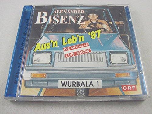 Alfred Wurbala: Aus'n Leb'n '97 - Live