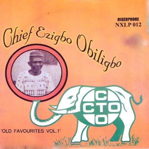 Chief Ezigbo Obiligbo