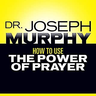 How to Use the Power of Prayer cover art