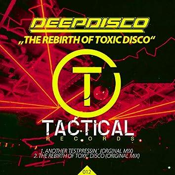 The Rebirth of Toxic Disco