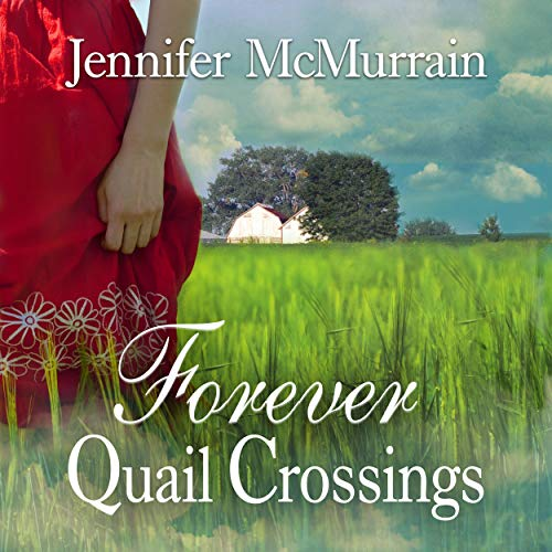 Couverture de Forever Quail Crossings (Volume 4)